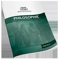 ZEIT Akademie Begleitbuch Philosophie
