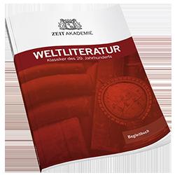 ZEIT Akademie Begleitbuch Weltliteratur